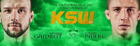 Gamrot vs Parke II jedn± z walk wieczoru KSW 40 w Dublinie