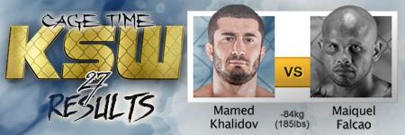 KSW27: Mamed Khalidov vs Maiquel Falcao