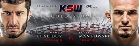 Droga do KSW 39: Colosseum – Mamed Khalidov i Borys Mańkowski